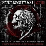 Endzeit Bunkertracks [Act VII]