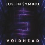 Justin Symbol - VΩIDHEAD (CD Album – Justin Symbol)