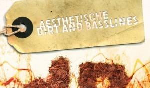 aesthetische-dirt-and-basslines