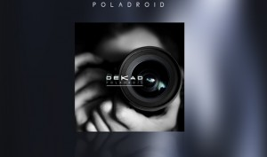 Dekad releases'Poladroid', first single taken from new album'A Perfect Picture'