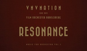 VNV Nation's 6 x vinyl/CD'Resonance' boxset almost sold out