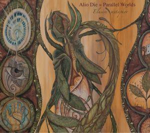 Alio Die & Parallel Worlds – Elusive Metaphor