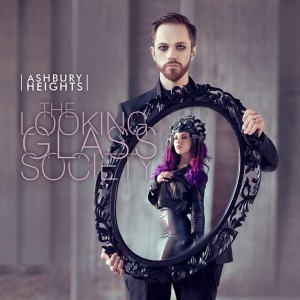 Ashbury Heights return with'The Looking Glass Society'