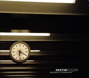 Destin Fragile