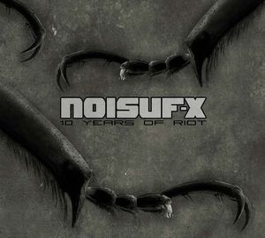 Noisuf-X – 10 Years Of Riot