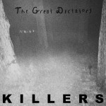 The Great Dictators – Killers
