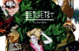 Zeigeist – The Jade Motel