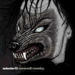 Autoclav 1.1 goes 'Werewolf Country' on new album
