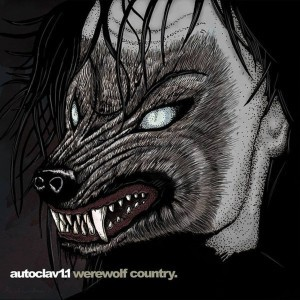 Autoclav 1.1 goes'Werewolf Country' on new album