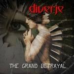 Diverje drops 'The Grand Betrayal' album