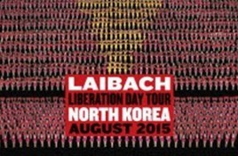 Laibach plays concert dates in North Korea - it's not a joke