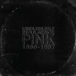Lost Mindless Self Indulgence album 'Pink' gets... pink vinyl release