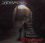 Basilisk – Traumland
