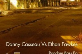 Danny Casseau vs. Ethan Fawkes – Random Bass