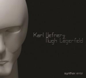 Karl Hefner & Hugh Lagerfeld