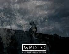 MRDTC - #5 Straight From Nothington