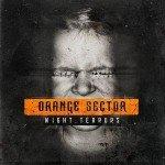 Orange Sector – Night. Terrors