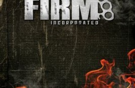 The Firm Incorporated – Abgebrannt