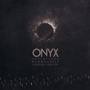 Atrium Carceri teams up with Apocryphos and Kammarheit for the album Onyx