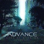 Advance – Deus Ex Machina Redux