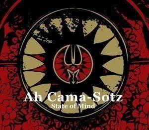 Ah Cama-Sotz – State Of Mind