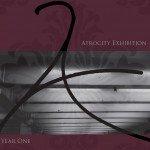 Atrocity Exhibition – Year One
