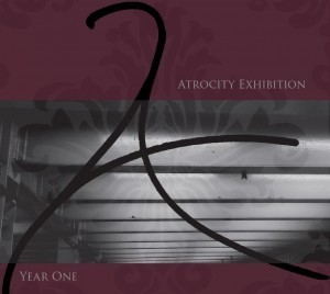 Atrocity Exhibition – Year One