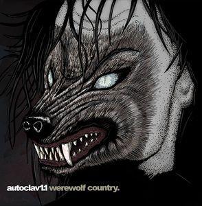 Autoclav1.1 – Werewolf Country