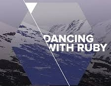 Dancing With Ruby – In The Interest Of Beats