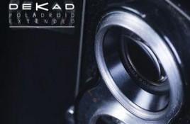 Dekad – Poladroid Extended