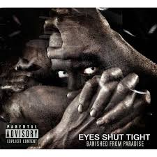 Eyes Shut Tight