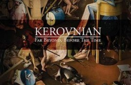 Kerovnian – Far Beyond, Before The Time