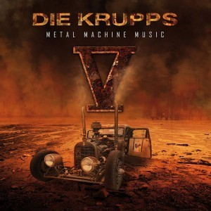 Die Krupps announce'V: Metal Machine' 2CD album for September - pre-orders accepted now!