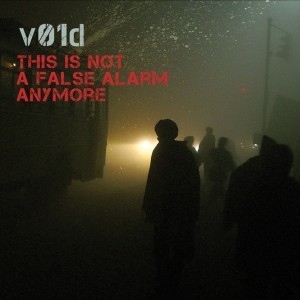 v01d debut LP'This Is Not A False Alarm Anymore' available again after years of being sold out