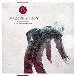 Beborn Beton – A Worthy Compensation