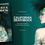 'California Deathrock' hardcover book out now - get your copy