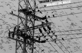 ImiAFan + Dario Seraval – Against The Walls