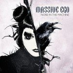 Massive Ego – Noise In The Machine