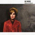 No More – Silence & Revolt