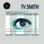 TV Smith – Gary Gilmore's Eyes
