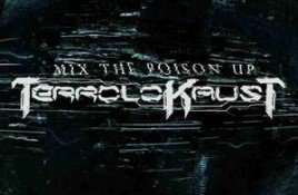 Terrolokaust – Mix The Poison Up