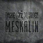 Tyske Ludder – Meskalin