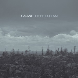 3rd Ugasanie album'Eye of Tunguska' available for pre-order via Cryo Chamber