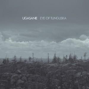 3rd Ugasanie album'Eye of Tunguska' available for pre-order via Cryo Chamber