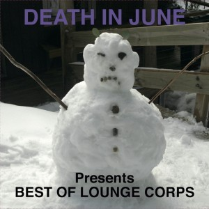 Death In June releases'Best of lounge corps' on blue vinyl - order here