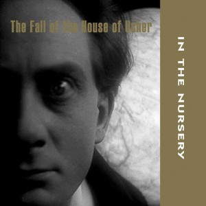 In The Nursery prep for November release of'The Fall Of The House Of Usher' OST - order now