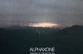 Alphaxone – Absence Of Motion
