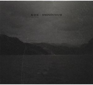 Kave – Ominousium