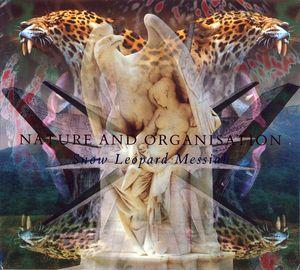 Nature And Organisation – Snow Leopard Messiah