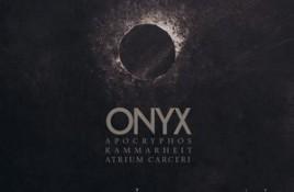 Apocryphos / Kammarheit / Atrium Carceri – Onyx